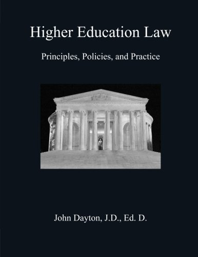 Higher Education Law: Principles, Policies, and Practice