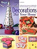 Seasonal Decorations for Your Home
