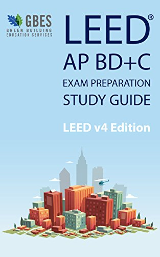 LEED AP BD+C v4 Study Guide (English Edition) - eBooks em