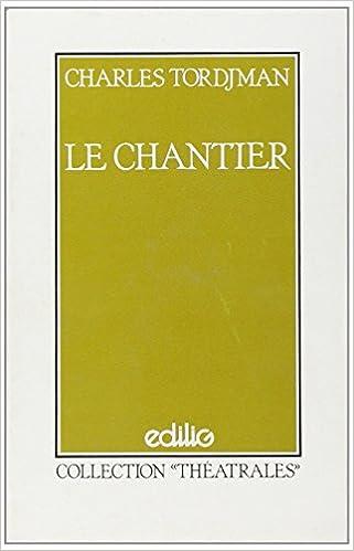 Lire en ligne Le Chantier epub, pdf