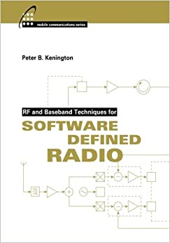 Book Rf and Baseband Techniques for Software Defined Radio (Artech House Mobile Communications)