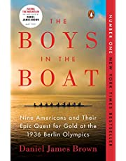 Boys in the Boat, The: Nine Americans & Their Epic Quest for Gold at the 1936 Berlin Olympics
