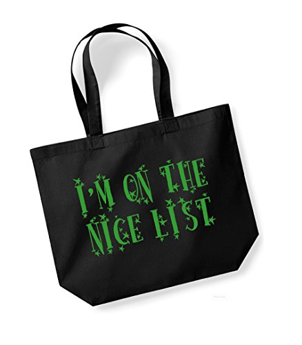 Unisex Cotton List Nice Black Bag green Slogan Tote Print Canvas The Kelham I'm On 5qw4xAF74t