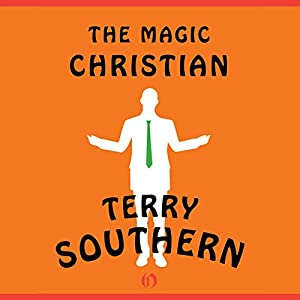 The Magic Christian Audiobook by Terry Southern Narrated by Edoardo Ballerini