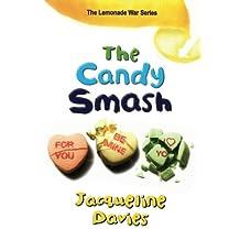 The Candy Smash: Lemonade Wars #4