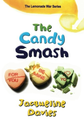 The Candy Smash (The Lemonade War Series) ()