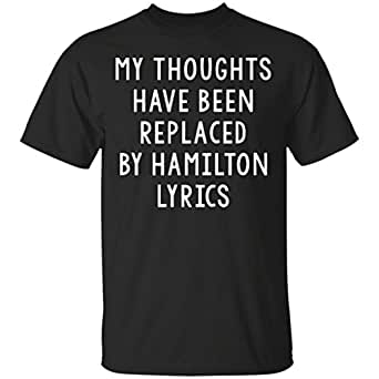 Emily Gift Shop Unisex Musical T-Shirt, My Thoughts Have Been Replaced By Hamilton Lyrics, Small - Black
