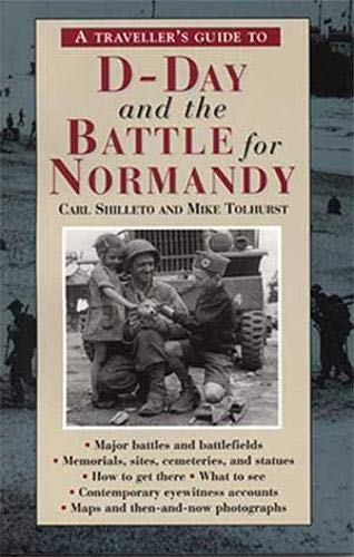 A Traveller's Guide to D-Day and the Battle for - Guide Tour France