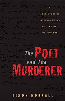 The Poet And The Murderer by [Worrall, Simon]