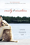 Emily & Einstein: A Novel of Second Chances