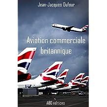 Aviation commerciale britannique (French Edition)