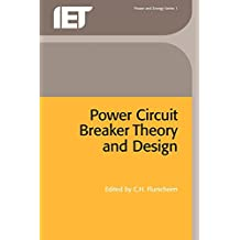 Power Circuit Breaker Theory and Design
