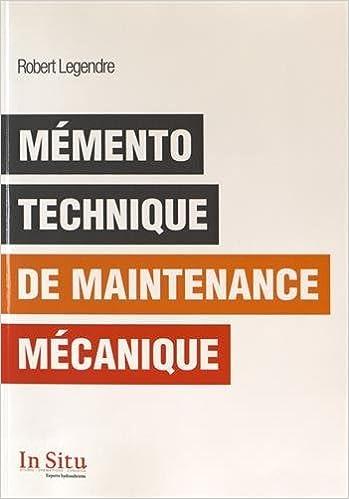 Livre gratuits en ligne Mémento technique de maintenance mécanique epub, pdf