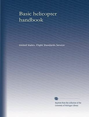 Basic helicopter handbook by University of Michigan Library