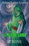 By Adam Lance Garcia - The Green Lama: Scions (2014-04-23) [Paperback]