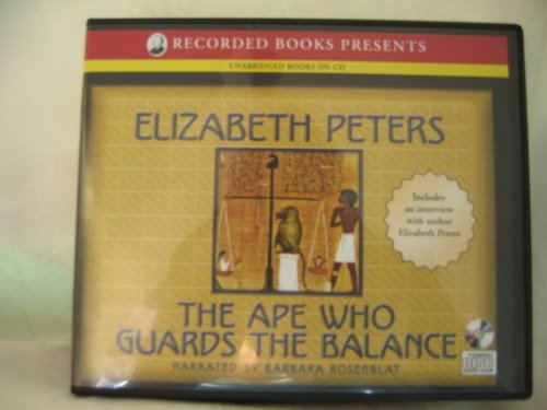 The Ape Who Guards the Balance [UNABRIDGED CD] (Audiobook) (Book 10, The Amelia Peabody Series)