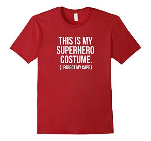 Funny Superhero Costumes (Mens This my Superhero Costume funny halloween tee shirt gift Medium Cranberry)