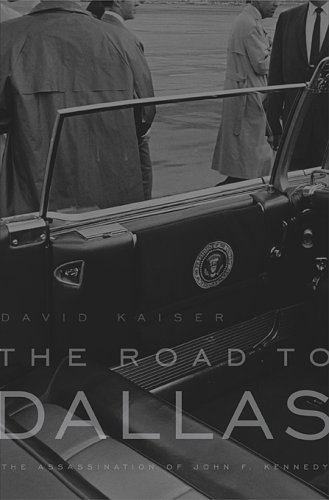 Download The Road to Dallas: The Assassination of John F. Kennedy pdf epub