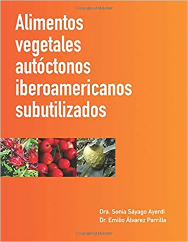 Amazon.com: Alimentos vegetales autóctonos iberoamericanos ...