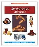 Sweeteners, Amy L. Nelson, 189112711X