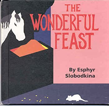 The Wonderful Feast 068812349X Book Cover