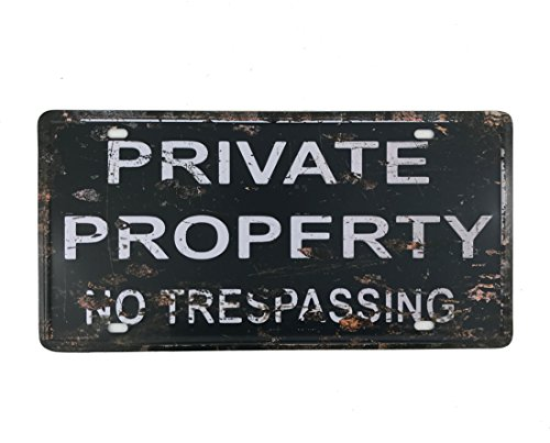 Trespassing Wall - 6x12 Inches Vintage Feel Rustic Home,Bathroom and Bar Wall Decor Car Vehicle License Plate Souvenir Metal Tin Sign Plaque (Private Property NO TRESPASSING)