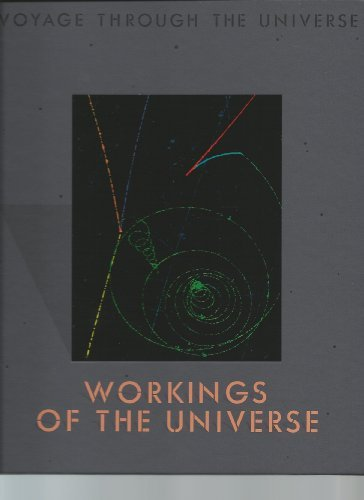 Workings of the Universe (Voyage Through the Universe)