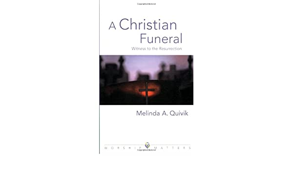 A Christian Funeral (Worship Matters (Augsburg Fortress))