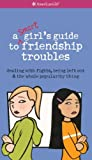 img - for A Smart Girl's Guide To Friendship Troubles (Turtleback School & Library Binding Edition) (American Girl Library (Prebound)) by Patti Kelley Crisswell (2003-06-01) book / textbook / text book
