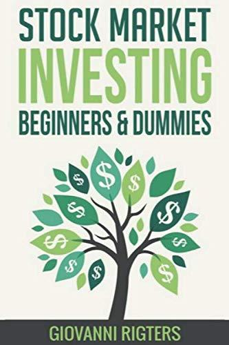 41a5OxkfZjL - Stock Market Investing Beginners & Dummies