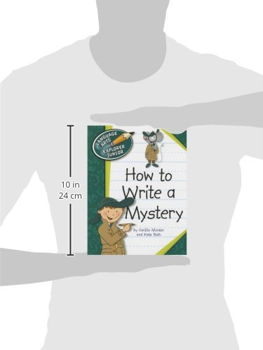 How to Write a Mystery (Language Arts Explorer Junior) by Cherry Lake Publishing