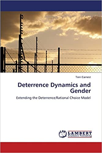 Deterrence Dynamics and Gender: Extending the Deterrence/Rational Choice Model