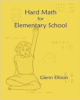 Hard Math for Elementary School: Glenn Ellison: 9781489507174: Books ...