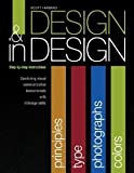 Design and in Design (Step-By-Step Instructions), Farrand, Scott, 1621314510