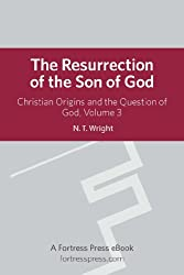 Resurrection Son of God V3: Christian Origins and the Question of God