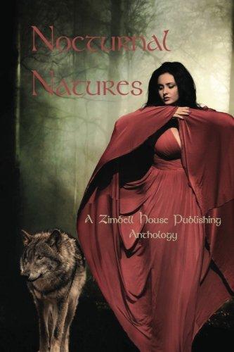 Nocturnal Natures: A Zimbell House Publishing Anthology