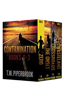 Contamination Boxed Set (Books 0-3 in the series) by [Piperbrook, T.W.]
