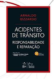 Acidentes de Trânsito - Responsabilidade e Reparação