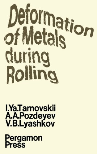 Download Deformation of Metals During Rolling pdf