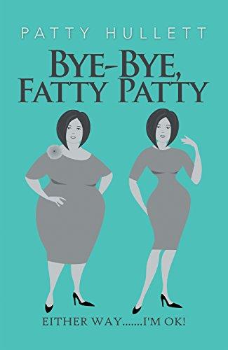 Bye-Bye, Fatty Patty -