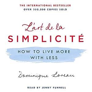 L'art de la Simplicité Audiobook