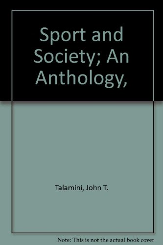 Sport and Society; An Anthology,
