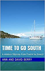 Time To Go South: A modern Odyssey from France to Greece