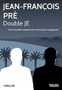 Double JE par Pré