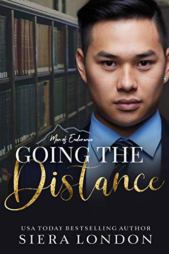 Book: Going The Distance (The Men of Endurance Book 4) by Siera London