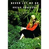 Never Let Me Go [Deckle Edge] Publisher: Knopf