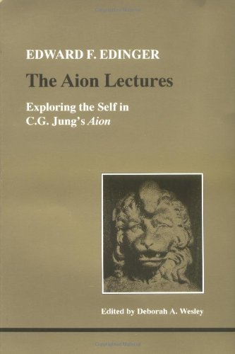 Aion Lectures, The (STUDIES IN JUNGIAN PSYCHOLOGY BY JUNGIAN ANALYSTS) from Brand: Inner City Books