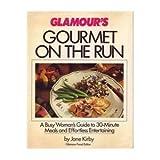Glamour's Gourmet on the Run, Jane Kirby, 0394564170