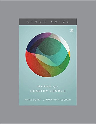 Download Marks of a Healthy Church Study Guide pdf epub
