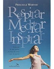 Respirar, Meditar, Inspirar